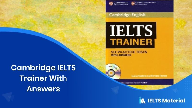 Cambridge IELTS Trainer With Answers (Book + Audio)