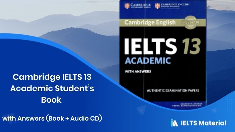 Cambridge IELTS 13 Academic Student's Book with Answers (Book + Audio CD)