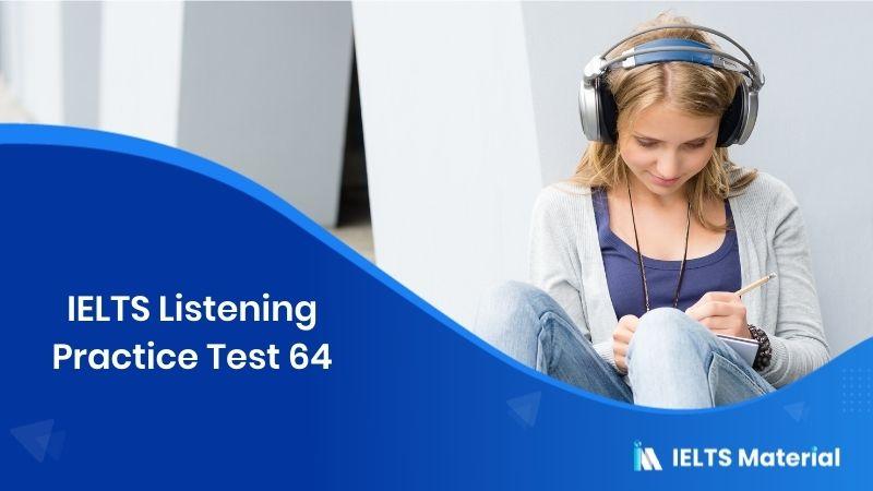 IELTS Listening Practice Test 64
