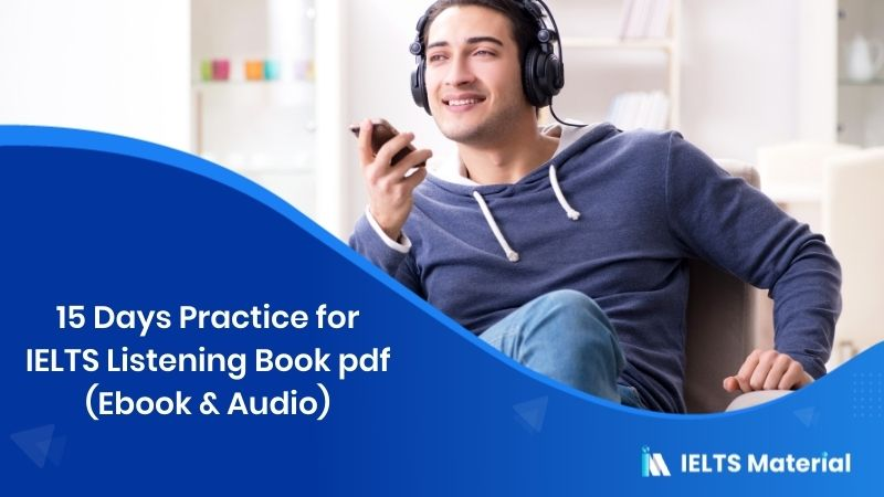 15 Days Practice for IELTS Listening Book pdf (Ebook & Audio)