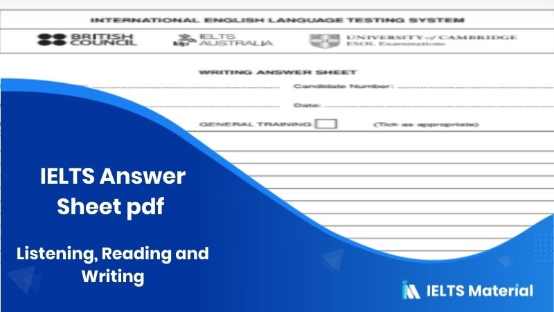 IELTS Answer Sheet pdf 2020: Listening, Reading and Writing