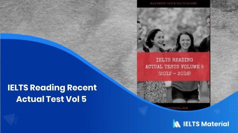 IELTS Reading Recent Actual Test Vol 5 (Ebook)