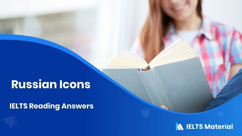 Russian Icons - IELTS Reading Answers