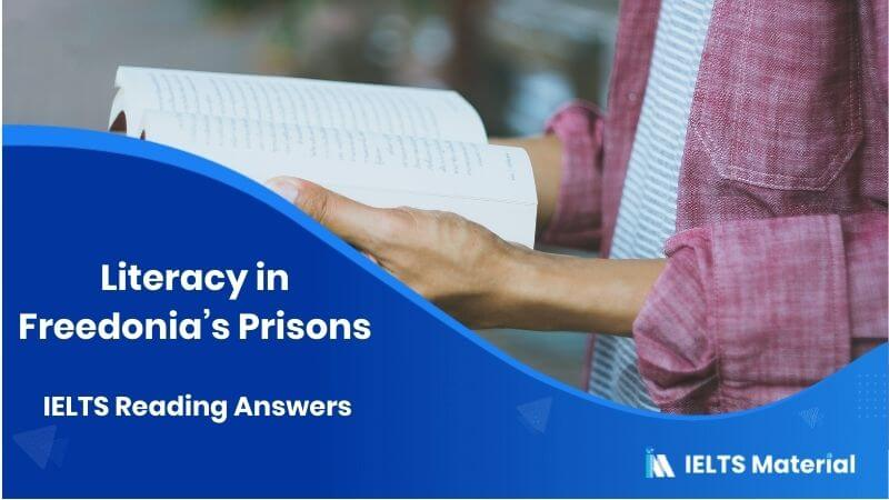 Literacy in Freedonia's Prisons – IELTS Reading Answers