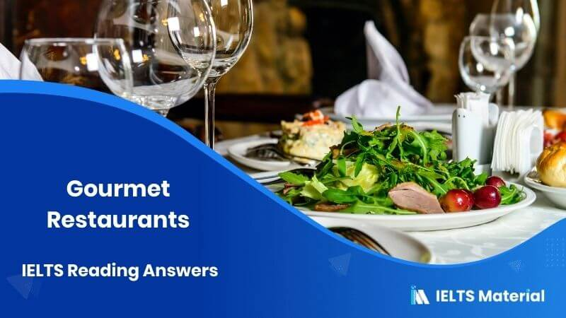 Gourmet Restaurants - IELTS Reading Answers