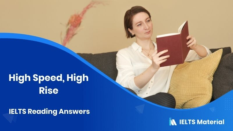 High Speed, High Rise IELTS Reading Answers