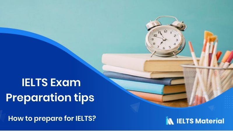IELTS Exam Preparation tips - How to prepare for IELTS?