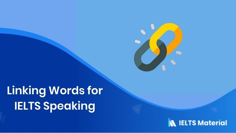 Linking Words for IELTS Speaking