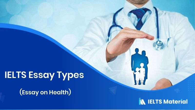 IELTS Essay types (Essay on Health)