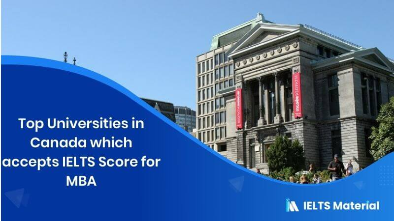 Top 15 Universities in Canada which accepts IELTS Score for MBA