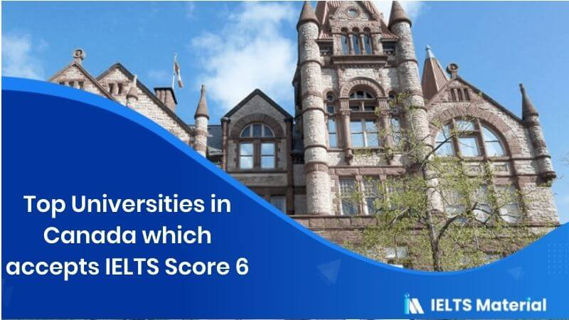 Top 15 Universities in Canada which accepts IELTS Score 6