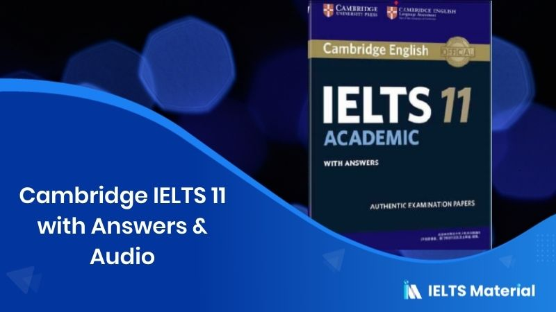 Cambridge IELTS 11 with Answers & Audio