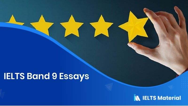 IELTS Band 9 Essays