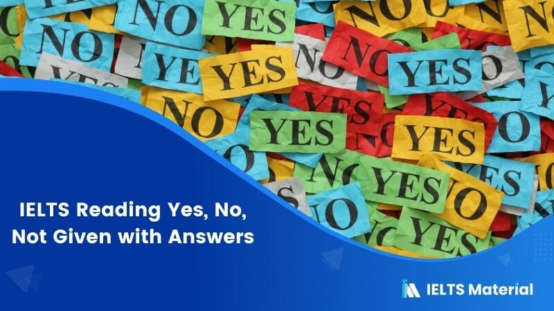 IELTS Reading Yes, No, Not Given with Answers