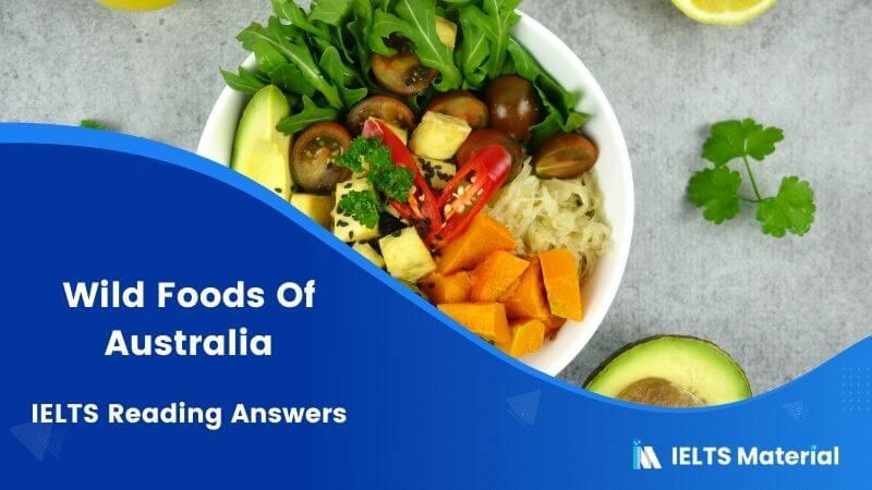 Wild Foods Of Australia IELTS Reading Answers