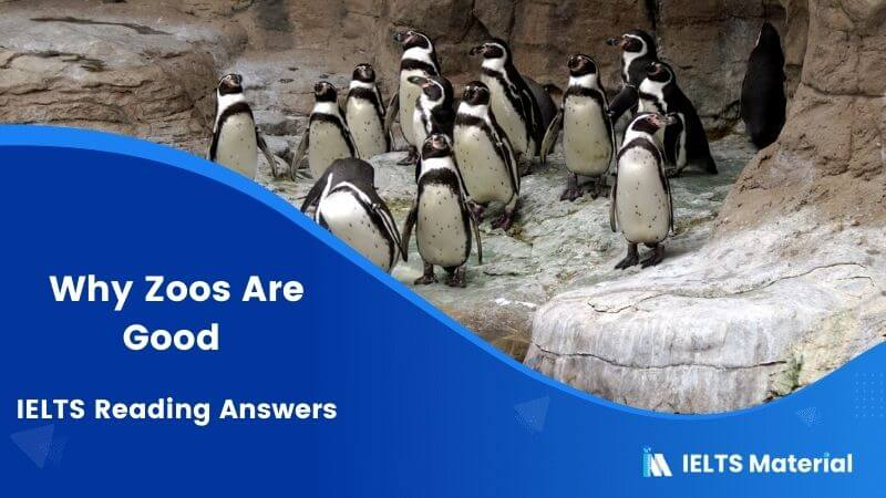 Why Zoos Are Good - IELTS Reading Answers