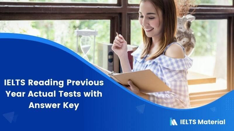 IELTS Reading Previous Year Actual Tests with Answer Key