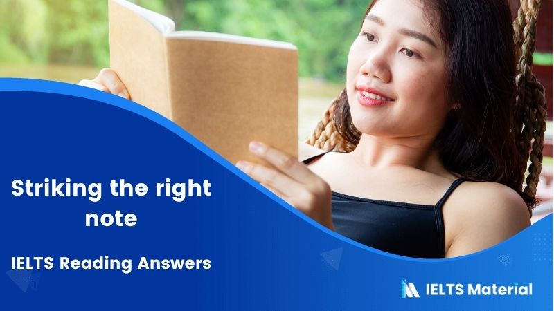 IELTS Academic Reading 'Striking the right note' Answers