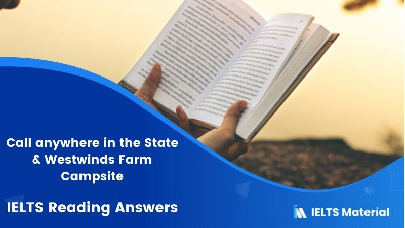 IELTS Academic Reading ' Call anywhere in the State & Westwinds Farm Campsite' Answers
