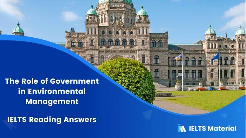 IELTS Academic Reading 'The Role of Government in Environmental Management' Answers