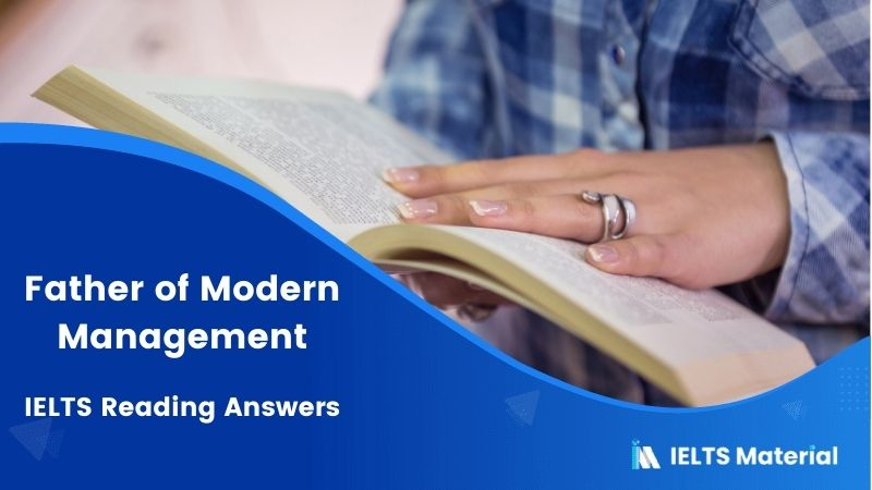 Father of Modern Management - IELTS Reading Answers