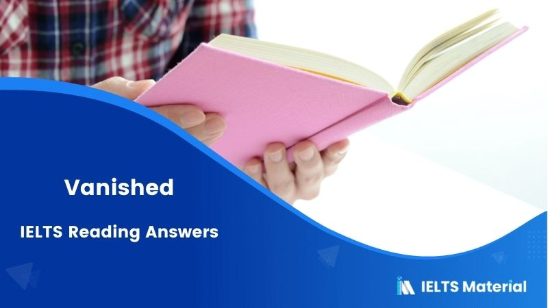 Vanished IELTS Reading Answers