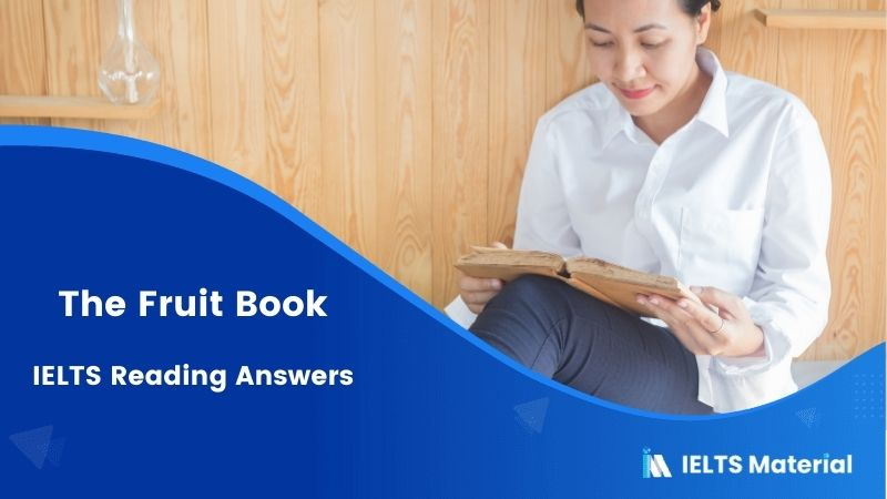IELTS Academic Reading 'The Fruit Book' Answers