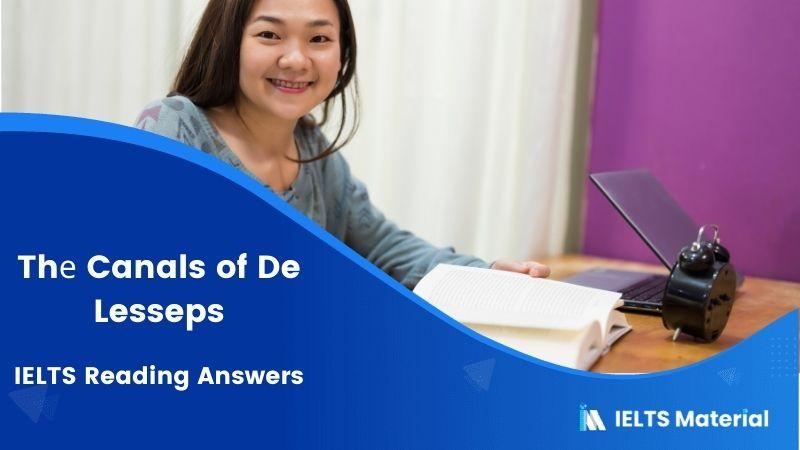 IELTS Academic Reading 'Thе Canals оf De Lesseps' Answers