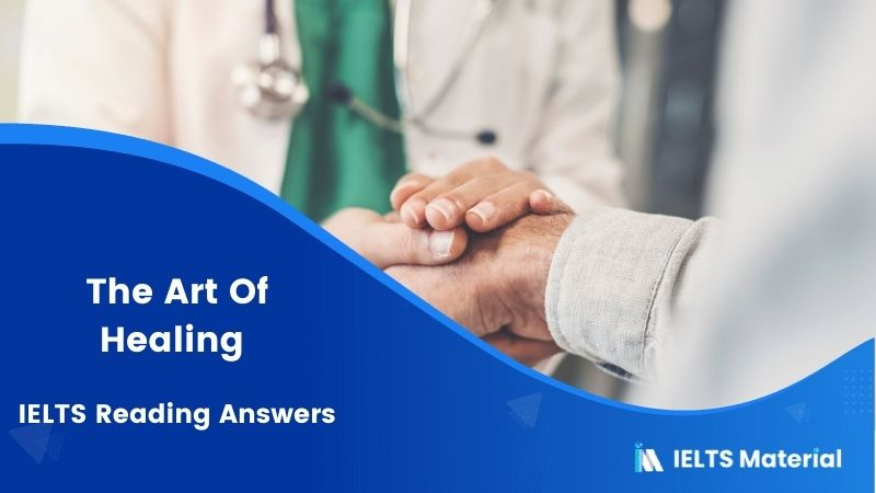 The Art Of Healing IELTS Reading Answers