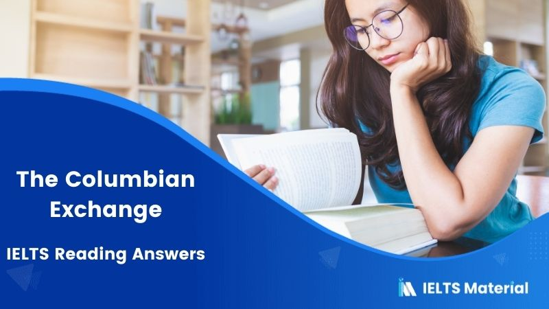 The Columbian Exchange - IELTS Reading Answers
