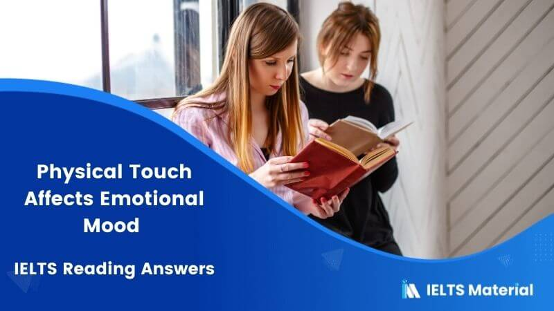 Physical Touch Affects Emotional Mood – IELTS Reading Answers