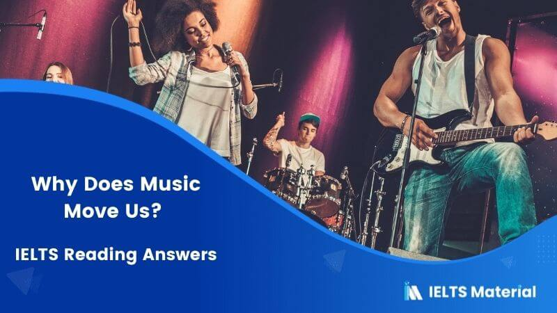 Why Does Music Move Us? IELTS Reading Answers