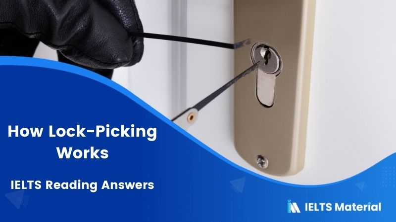 How Lock-Picking Works - IELTS Reading Answers