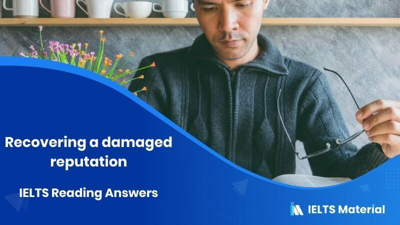 IELTS Academic Reading 'Recovering a damaged reputation' Answers