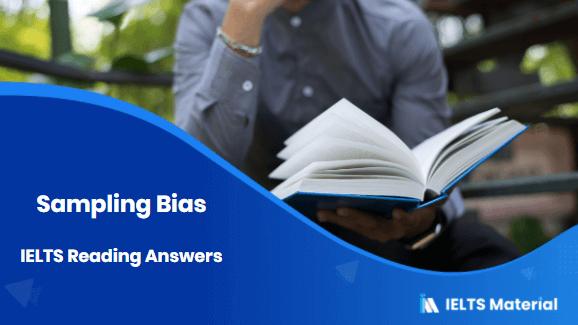 Sampling Bias IELTS Reading Answers