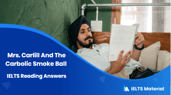 Mrs. Carlill And The Carbolic Smoke Ball IELTS Reading Answers