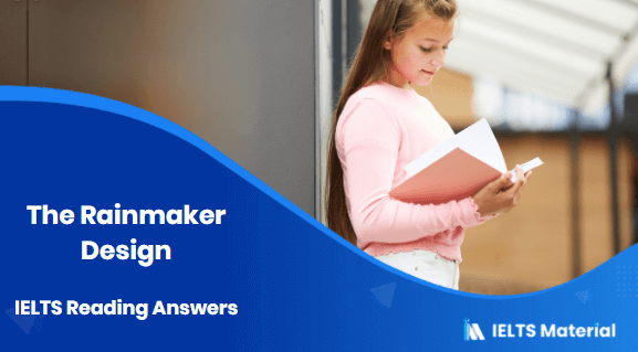 The Rainmaker Design IELTS Reading Answers