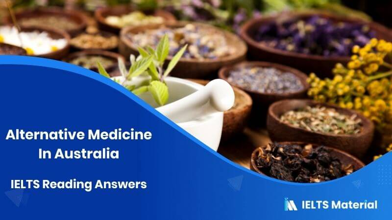 Alternative Medicine In Australia IELTS Reading Answers