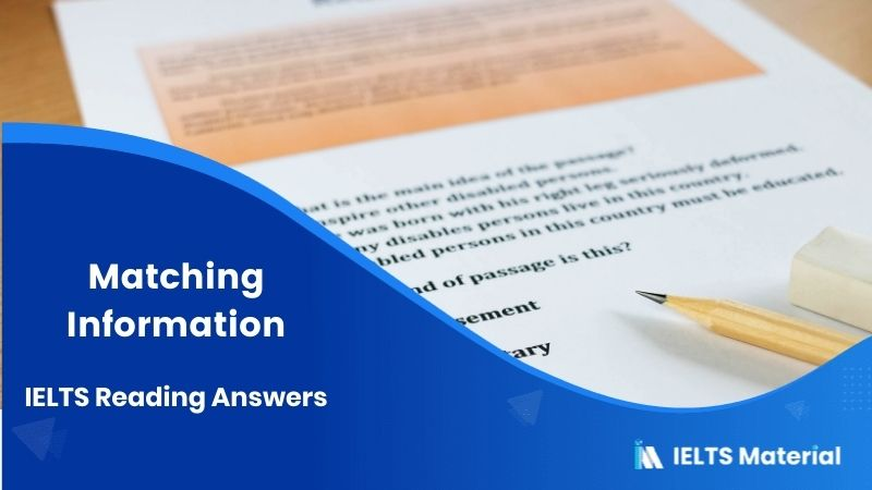 Matching Information IELTS Reading Answers