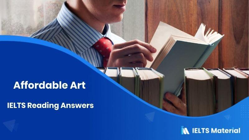 Affordable Art - IELTS Reading Answers