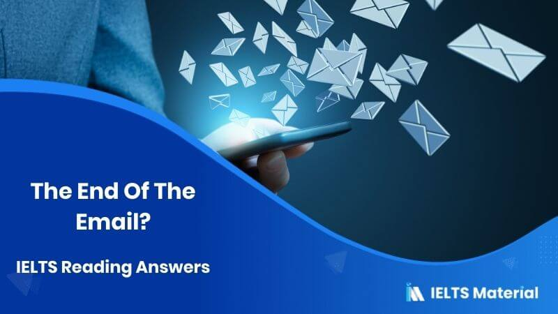 The End Of The Email? IELTS Reading Answers