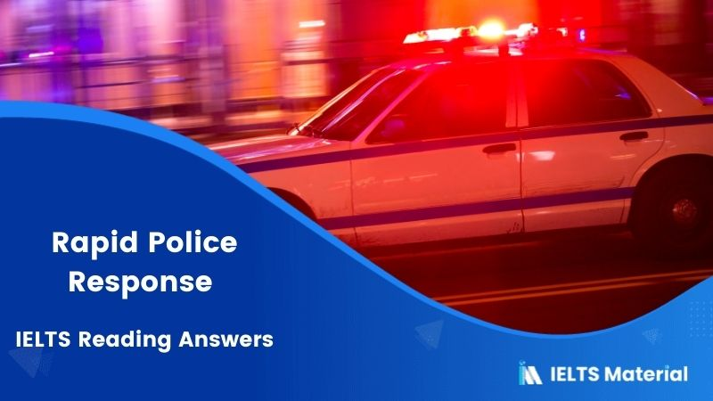 Rapid Police Response – IELTS Reading Answers