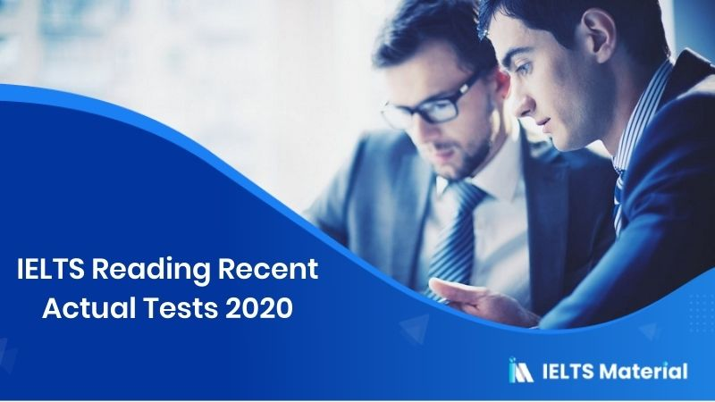 IELTS Reading Recent Actual Tests 2020