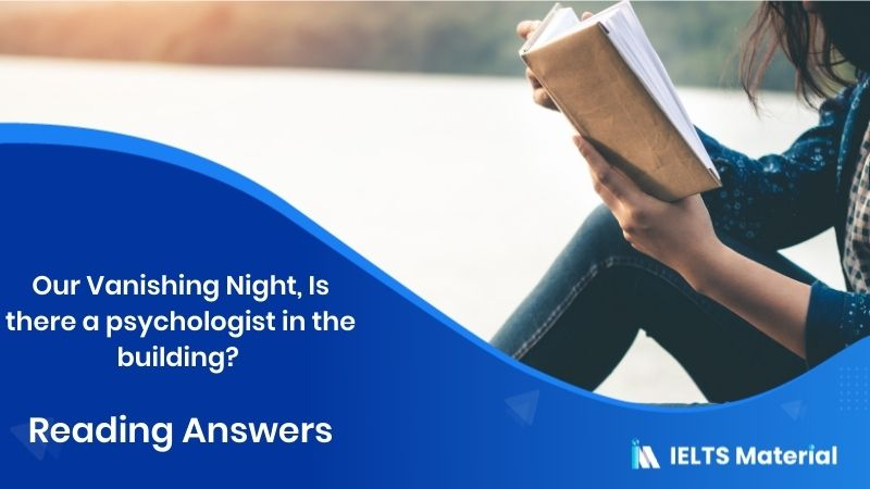 Our Vanishing Night, Is there a psychologist in the building? - Reading Answers