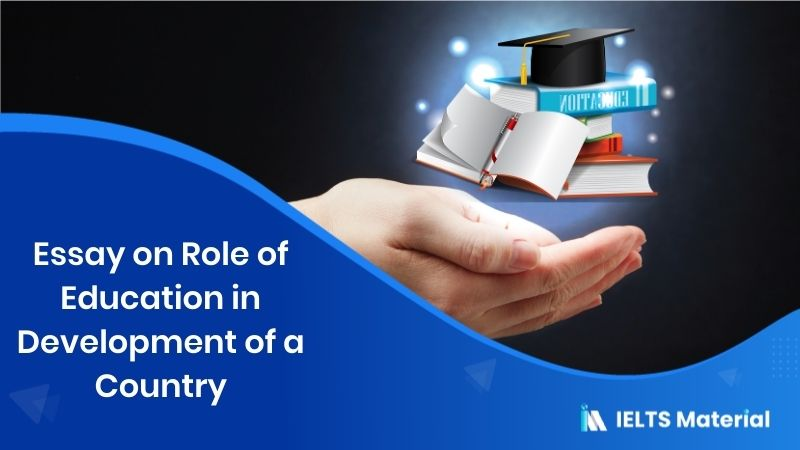 Essay on Role of Education in Development of a Country