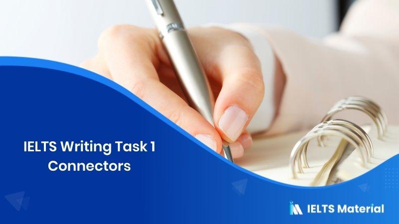 IELTS Writing Task 1 Connectors