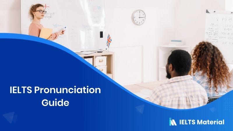IELTS Pronunciation Guide
