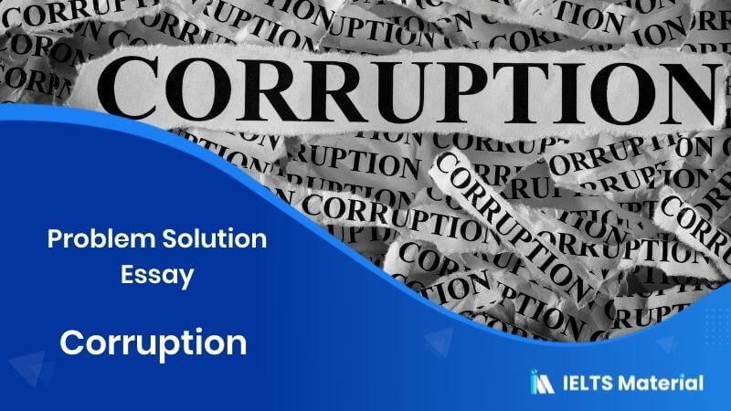 Corruption - Problem Solution Essay
