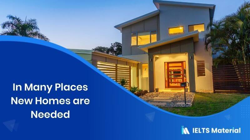 In Many Places New Homes are Needed