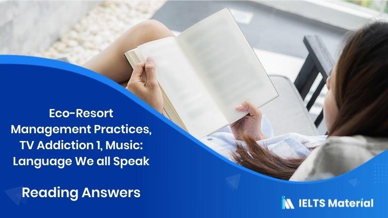Eco-Resort Management Practices, TV Addiction 1, Music : Language We all Speak- Reading Answers in 2016